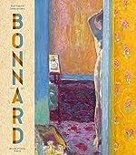Pierre Bonnard. Peindre l'Arcadie de Guy Cogeval