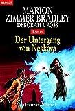 Der Untergang von Neskaya - Die Feuer von Darkover 01 - Marion Zimmer Bradley
