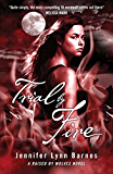 Trial by Fire: Book 2 (Raised By Wolves)