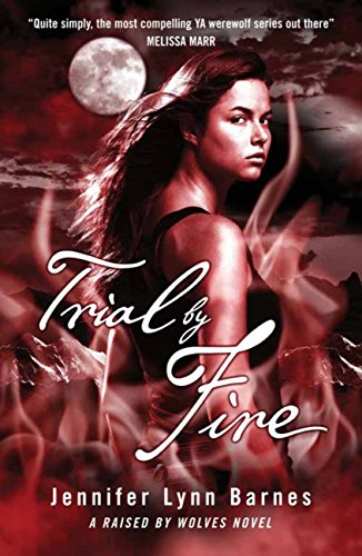 Raised by Wolves: Trial by Fire: Book 2