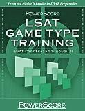 LSAT Game Type Training:: LSAT Preptests 1 Through 20 (Powerscore Test Preparation)