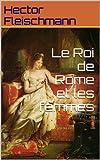 Image de Le Roi de Rome et les femmes