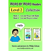Word by Word Readers: Level 2 Collection: Book 3 + Book 4: Volume 2 (Word by Word Collections)