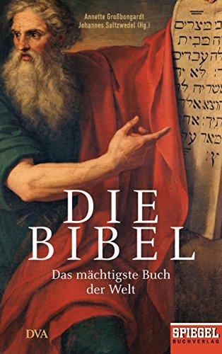 Die Bibel: Das mächtigste Buch der Welt - Ein SPIEGEL-Buch (Bibel Lebensmittel)