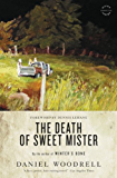 The Death of Sweet Mister: A Novel (English Edition)