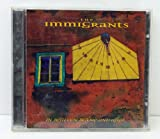 Songtexte von The Immigrants - In Between Before and After