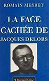 La face cachée de Jacques Delors