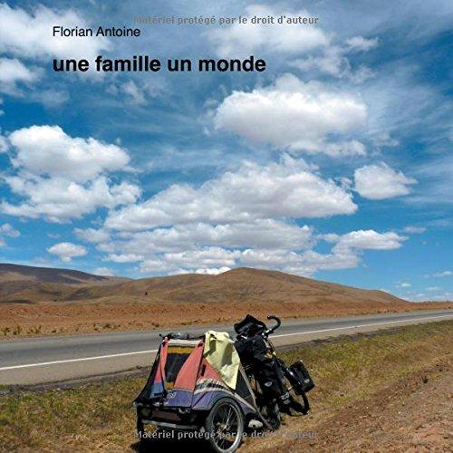 Une famille un monde par Florian Antoine