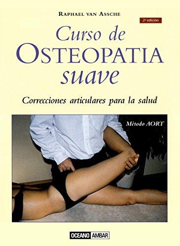 Curso de Osteopatia Suave (Mente, Cuerpo Y Espiritu) por Raphael Van Assche