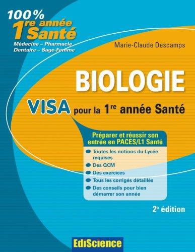 Biologie Visa pour la 1re année Santé - 2e édition: Préparer et réussir son entrée en 1re année Santé