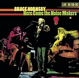 Here Come the Noise Makers: Live 98/99/00