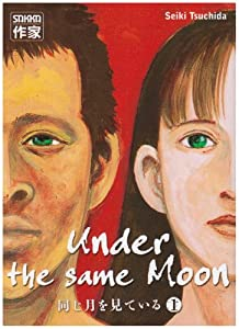 Under The Same Moon Edition simple Tome 1