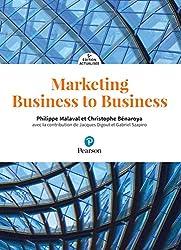 Marketing Business to Business 5e édition actualisée