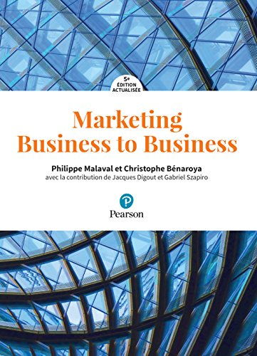 Marketing Business to Business 5e dition actualise