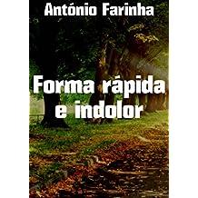 Forma rápida e indolor (Portuguese Edition)