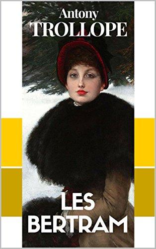 LES BERTRAM (version intégrale volumes I & II)