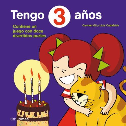 Tengo 3 años: Incluye doce divertidos puzzles (Cumpleaños) por Lluís Cadafalch