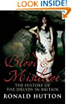 Blood and Mistletoe: The History of t...