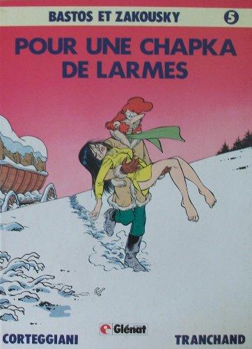 Pour une chapka de larmes par François Corteggiani, Pierre Tranchand