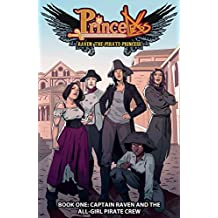 Princeless- Raven: The Pirate Princess Vol. 1: Captain Raven and the All-Girl Pirate Crew