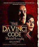 The Da Vinci Code: The Illustrated Screenplay