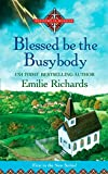 Blessed Is the Busybody (Ministry is Murder, Band 1) - Emilie Richards