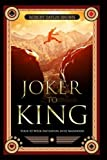 Joker to King: Your 52-Week Initiation into Manhood by Robert Daylin Brown (2016-05-26)
