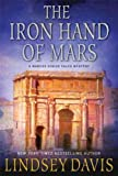 (THE IRON HAND OF MARS ) BY Davis, Lindsey (Author) Paperback Published on (06 , 2011)
