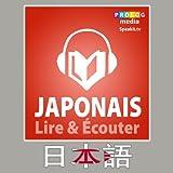 Japonais - Guide de conversation - Lire et Ecouter: Serie Lire et Ecouter - French Edition