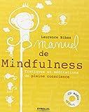Manuel de la Mindfulness : Pratiques et méditations de pleine conscience (1CD audio MP3)