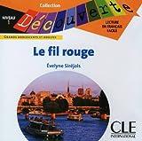 Le fil rouge - Niveau 1 - Lecture Découverte - CD