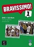 Bravissimo! 1 : Con proposte didattiche (1Cédérom + 1 DVD)