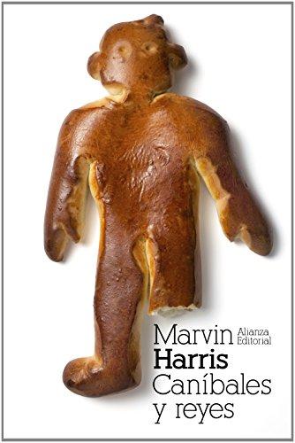 Descargar Libro Caníbales y reyes: Los orígenes de las culturas (El Libro De Bolsillo - Bibliotecas De Autor - Biblioteca Harris) de Marvin Harris