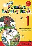 Jolly Phonics Activity Book 1: in Precursive Letters (British English edition)