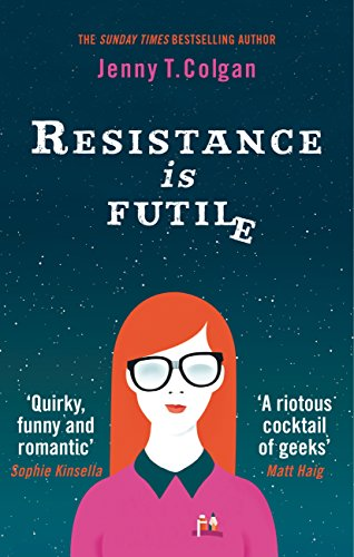 Resistance Is Futile by [Colgan, Jenny T.]