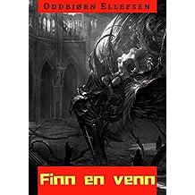 Finn en venn (Norwegian Edition)