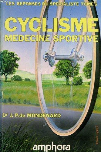 Les Réponses du spécialiste : Médecine sportive (Sports et loisirs)