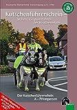 Kutschenführerschein - Sicheres Gespannfahren im Straßenverkehr: Die Kutschenführerscheine A - Privatperson