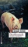 Dorftratsch (Kriminalromane im GMEINER-Verlag)