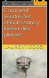 Comment vendre des eBooks sans y laisser des plumes