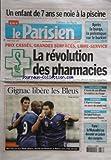 PARISIEN EDITION DE PARIS (LE) [No 20195] du 13/08/2009 - un enfant de 7 ans se noie a la piscine - apres la burqa, la polemique sur le burkini - la revollution des pharmacies - foot - giganc libere les bleus - paris - la mutualite va devenir va devenir un palais des congres - un label francais veut relancer prince - l'algerie change ses jours de week-end - l'ecran de son iphone lui explose au visage...