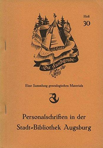 Personalschriften in der Stadt-Bibliothek Augsburg (Bibliothek Korb)