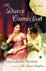 The Darcy Connection: A Novel by Aston, Elizabeth (2008) Paperback