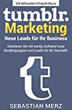 Tumblr-Marketing –  Neue Leads für Ihr Business