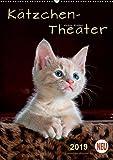 Kätzchen - Theater (Wandkalender 2019 DIN A2 hoch): Wunderschöne Kätzchen-Bilder. (Planer, 14 Seiten ) (CALVENDO Tiere)