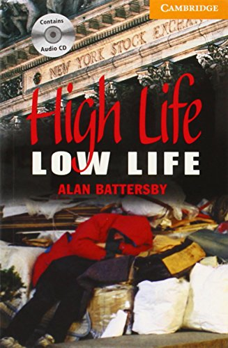 CER4: High Life, Low Life Level 4 Intermediate Book with Audio CDs (2) Pack: Intermediate Level 4 (Cambridge English Readers) por Alan Battersby