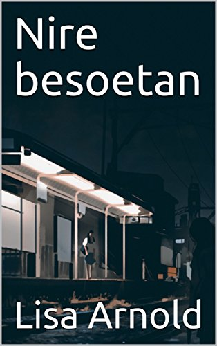 Nire besoetan (Basque Edition)