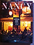 Nancy: Le temps d'une ville