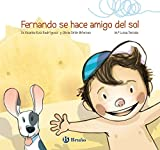 Fernando se hace amigo del sol (Castellano - A Partir De 3 Años - Álbumes - Otros Álbumes)