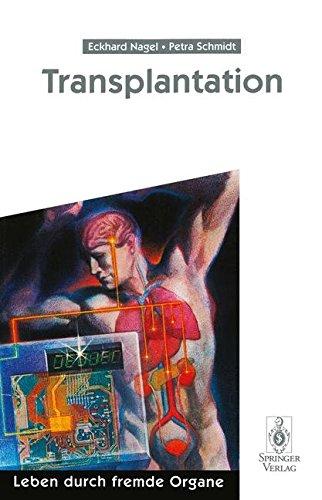 Transplantation: Leben Durch Fremde Organe